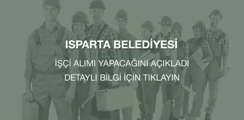 isparta belediyesi eski h u00fck u00fcml u00fc  u0130 u015f u00e7i al u0131m u0131  u0130lan u0131 2017