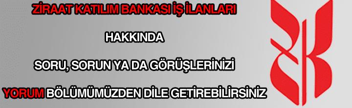 Ziraat Katılım Bankası iş ilanları