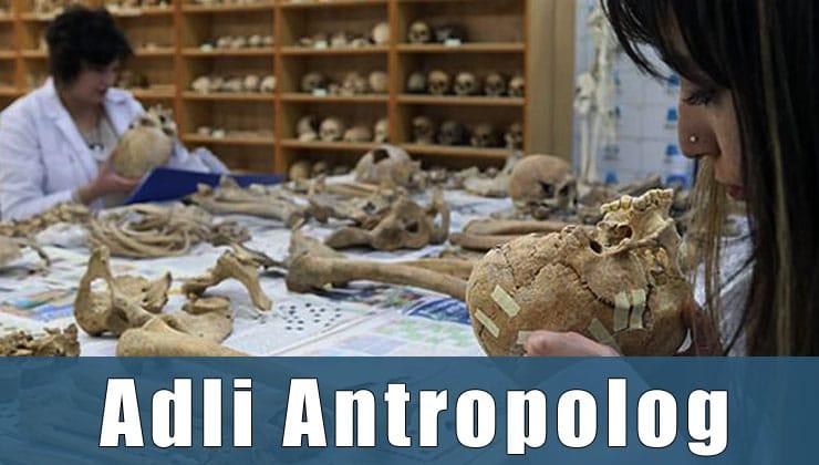 Adli Antropolog Mesleği
